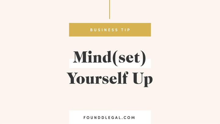 (Mind)set Yourself up for Success