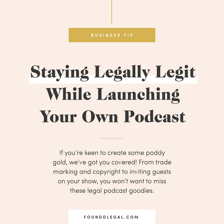 Staying Legally Legit While Launching and Scaling your Own Podcast