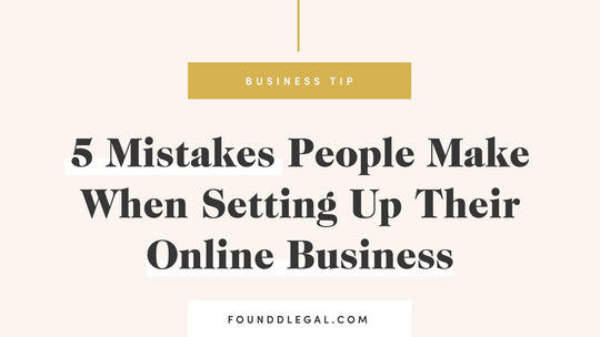 5 Mistakes People Make When Setting Up Their Online Business