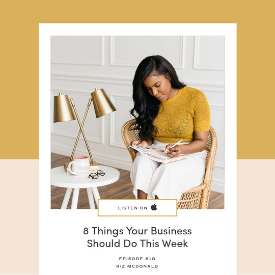 18 | 8 Things Your Business Should Do This Week