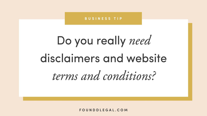Do You Really Need Disclaimers And Website Terms And Conditions?
