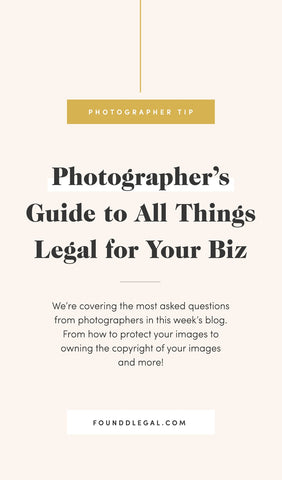Photographer's Guide to All Things Legal for Your Photography Business