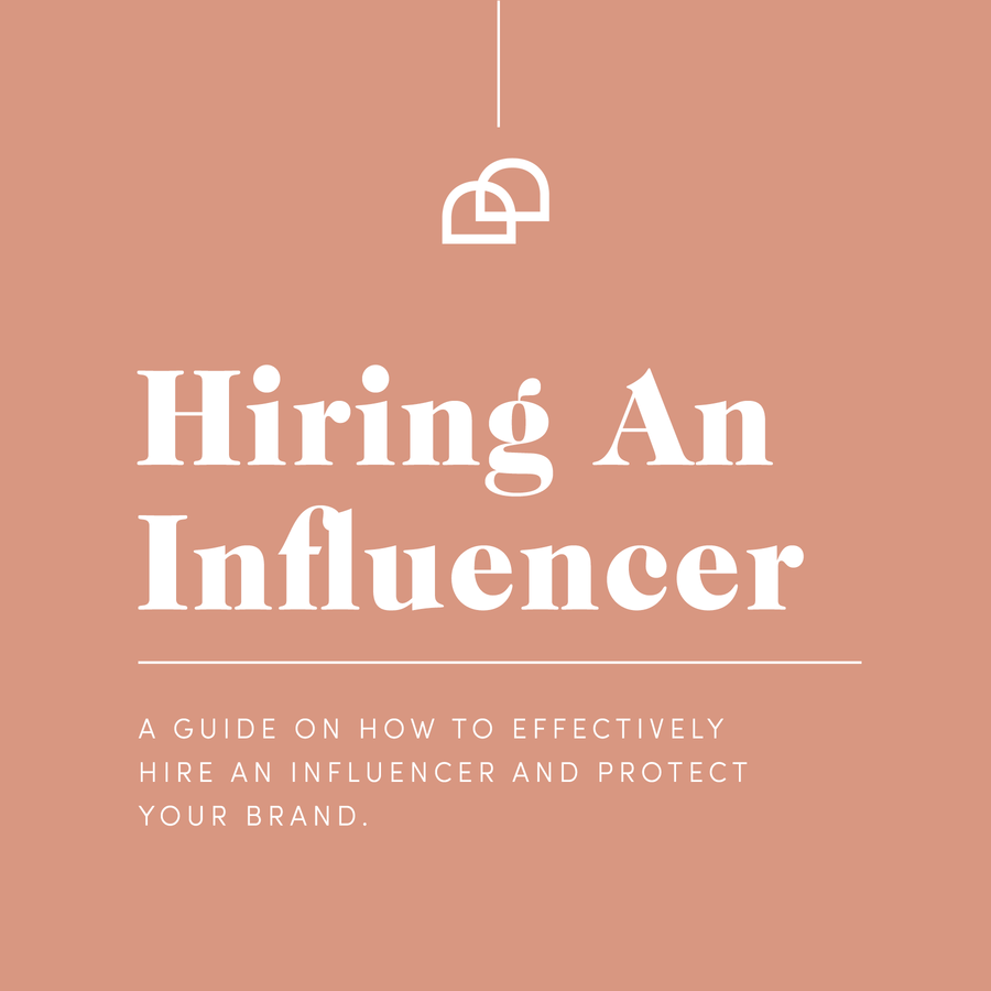 How to hire an Influencer Guide.  Great tips on how to get the most out of your influencer.