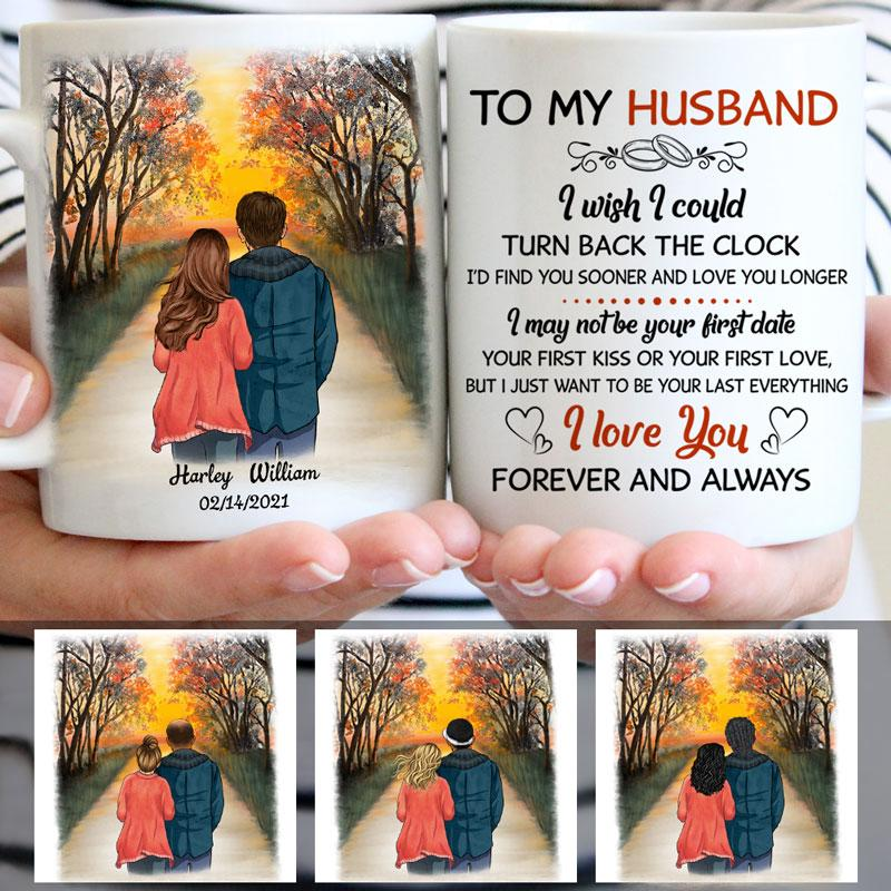To My Husband I Wish I Could Turn Back The Clock, Sunset, Anniversary gifts, Personalized Mugs, Valentine's Day gift