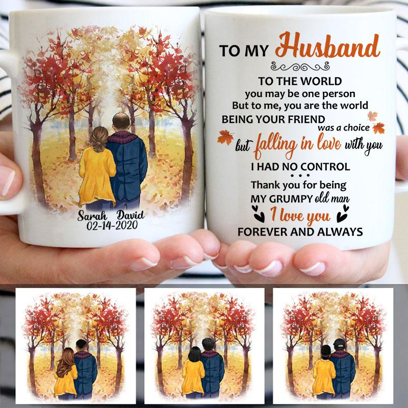 To my husband To the world you are one person, Anniversary gifts, Fall Mugs, Personalized gifts for him