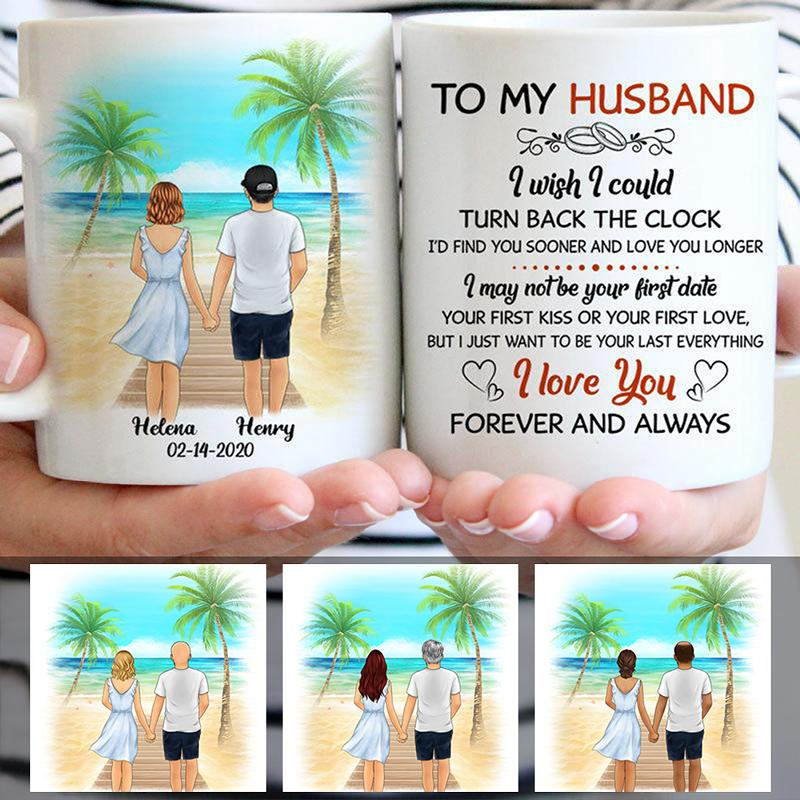 To my husband I wish I could turn back the clock Palm beach, Customized mug, Anniversary gifts, Personalized gifts for him