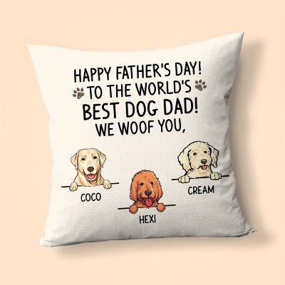 Happy Father's Day Best Dog Dad Pillow, Personalized Pillows, Custom Gift for Dog Lovers - 2 Sided