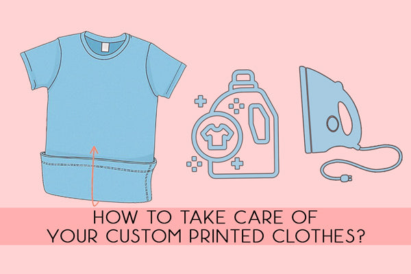 Wash And Take Care Of Your Personalized Printed Clothes