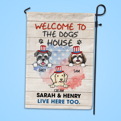 Welcome To The Dog House, 4th Of July, Custom Flags, Personalized Dog Decorative Garden Flags