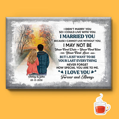 Personalized I Didn't Marry You Canvas, Sunset, Premium Canvas Wall Art