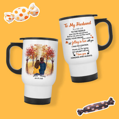 To the world you are one person, Autumn Fall, Personalized Travel Mug, Anniversary Gifts