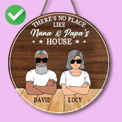 There Is No Place Like Grandma and Grandpa House, Personalized Round Wood Sign
