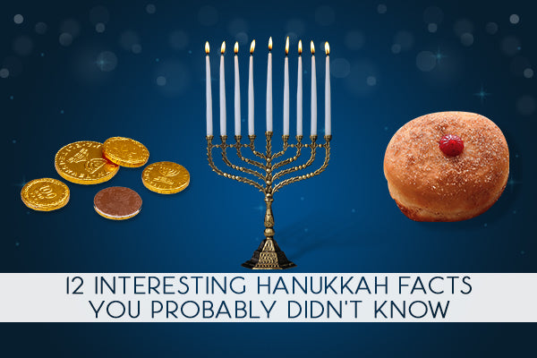 12 Interesting Hanukkah Facts You Probably Didn't Know