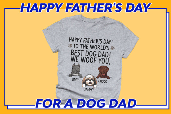 Happy Father's Day Best Dog Dad Shirt