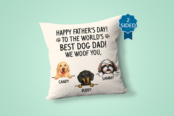 Happy Father's Day Best Dog Dad Pillow