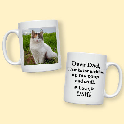 Thanks for picking up my poop and stuff, Custom Photo Coffee Mug, Funny Gift for Dog, Cat and Horse Lovers