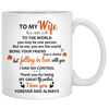 To my wife To the world you are one person, Anniversary gifts, Fall Mugs, Personalized gifts for her