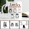 Love Is A Four Legged Word, Custom Coffee Mug, Personalized Gifts for Cat Lovers