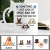 That Was You, Custom Memorial Dogs Mug, Personalized Gifts for Dog Lovers