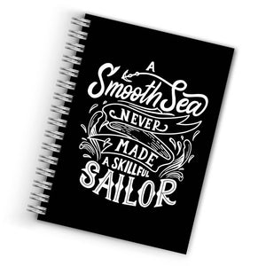 A Smooth Sea Never Made A Skillful Sailor Notebook THE BANYAN TEE Notebook Quotes Notebook Printed Notebooks