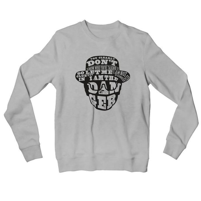 Breaking Bad Sweatshirt - You Clearly Don't Know Sweatshirt The Banyan Tee TBT