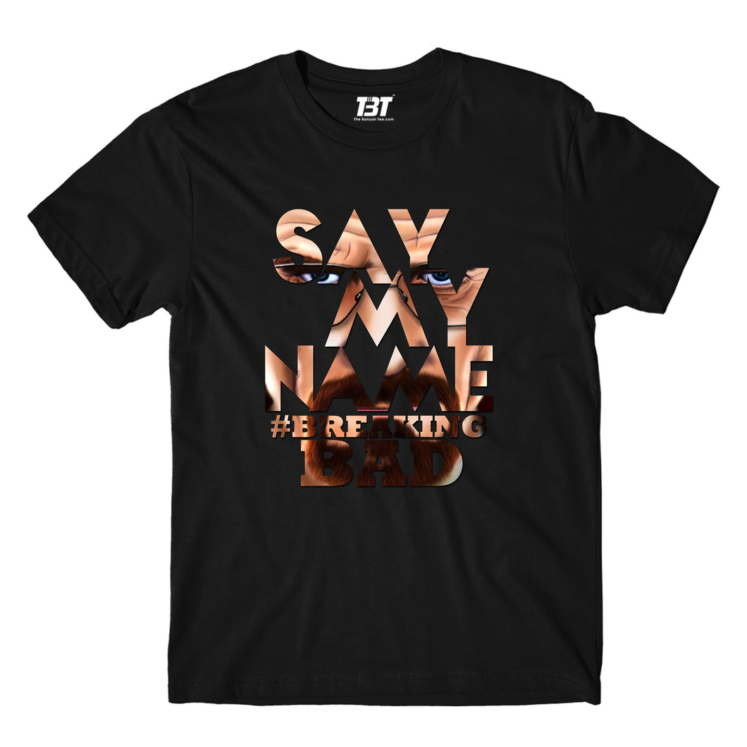 Breaking Bad T-shirt - Say My Name by The Banyan Tee TBT