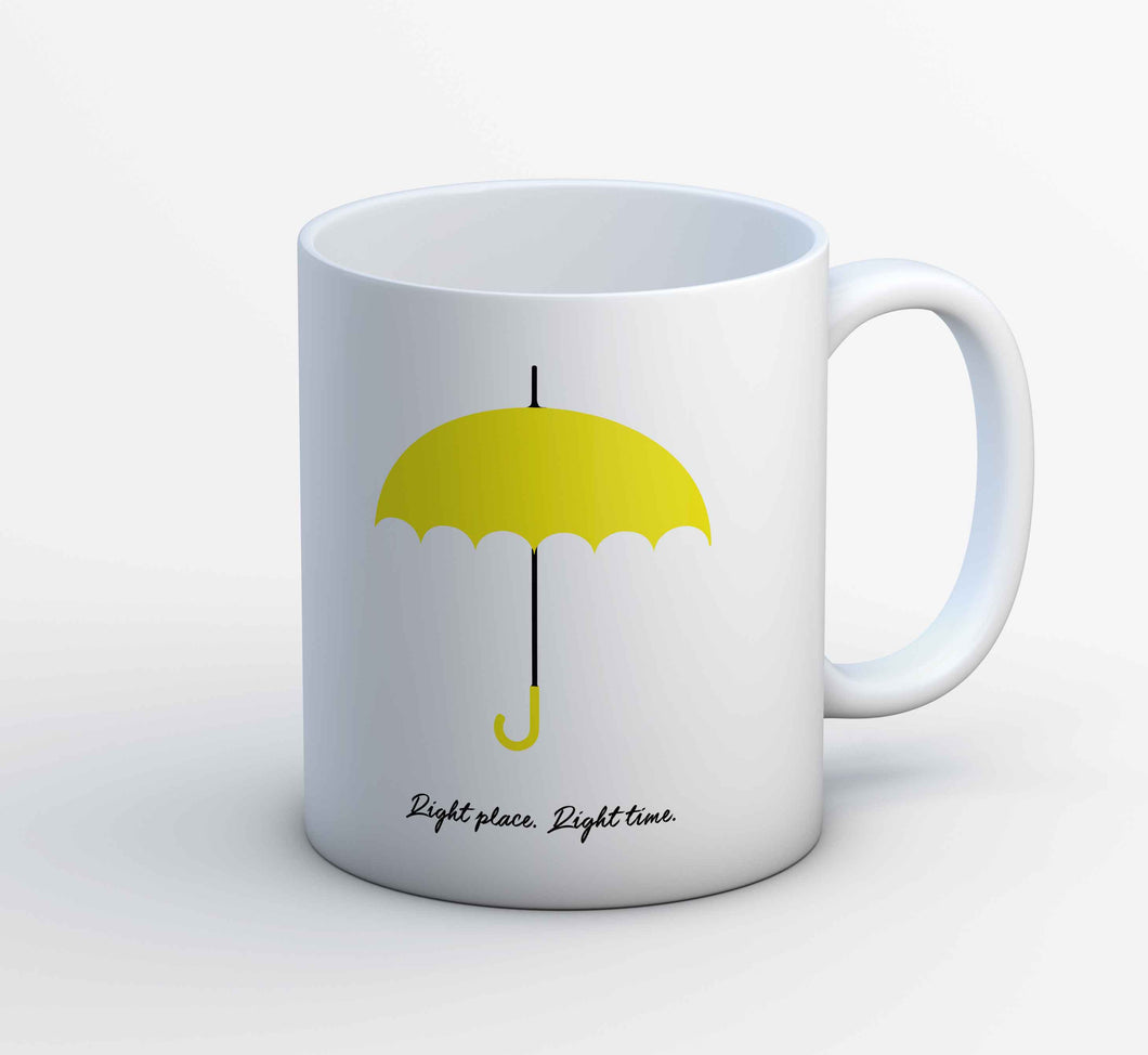 How I Met Your Mother Mug - Right Place Right Time The Banyan Tee TBT