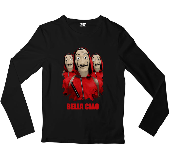 Money Heist Full Sleeves T-shirt - Bella Ciao Full Sleeves T-shirt The Banyan Tee TBT