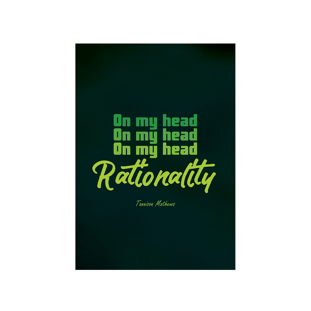 On My Head Rationality Poster by Tannison Mathews