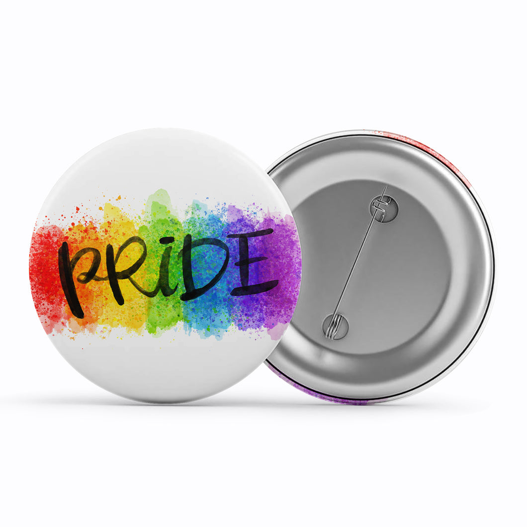 pride badge be proud of who you our badge lgbt badge gay badge faggot badge queer badge india lgbtq badge bisexual badge