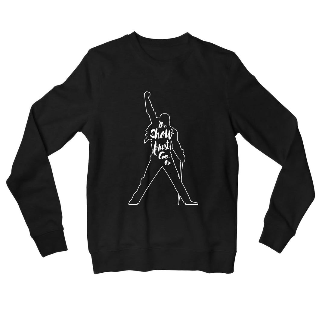 Queen Sweatshirt - The Show Must Go On Sweatshirt The Banyan Tee TBT
