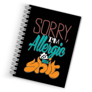 Buy Cool Sorry I'm Allergie to Bull Shit Notebook THE BANYAN TEE Notebook Quotes Notebook in INDIA