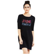 T-shirt Dress - Strong And Powerful