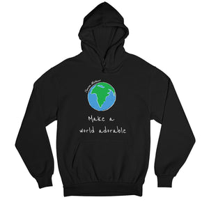 Make A World Adorable Hoodie by Tannison Mathews