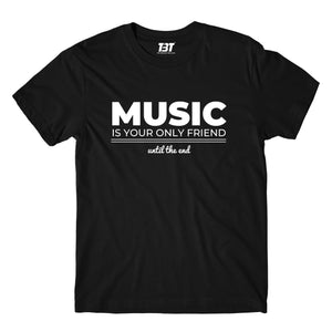 The Doors T-shirt - Music Is Your Only Friend T-shirt The Banyan Tee TBT