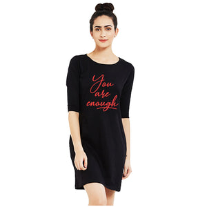 T-shirt Dress - You Are Enough