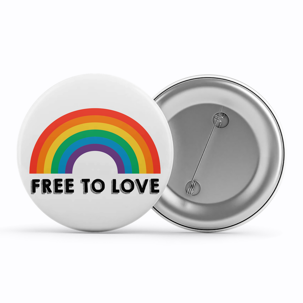 Pride Badge - Free To Love
