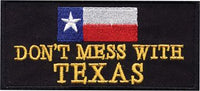 """Dont Mess With Texas"" Patch"
