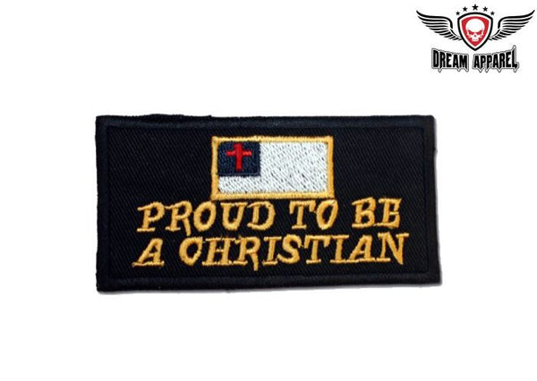 Proud To Be A Christian Motorcycle Patch