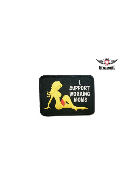 I Support Working Moms Motorcycle Patch