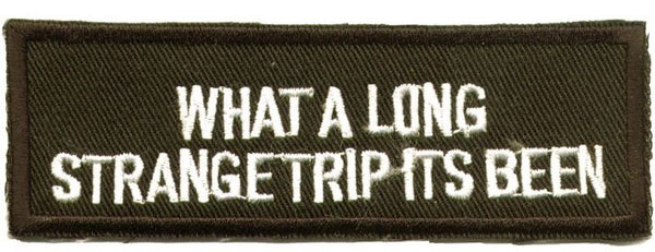"""What A Long Strange Trip Its Been"" Patch"