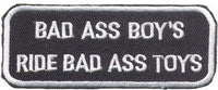 """Bad Ass Boy's Ride Bad Ass Toys"" Patch"