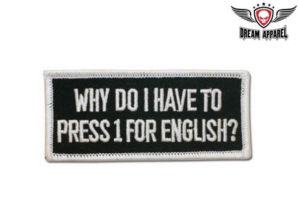 Why Do I Have To Press One For English Motorcycle Patch