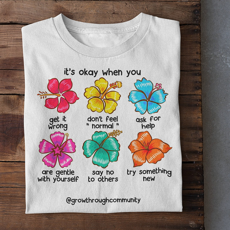 """Its Okay When You #2"" Tee"
