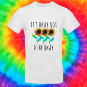 It's Okay Not To Be Okay Tee T-shirt Grow Through Clothing White Front Small Unisex