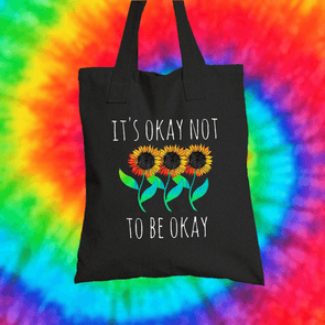 It's Okay Not To Be Okay Tote Bag Tote bag Grow Through Clothing Black