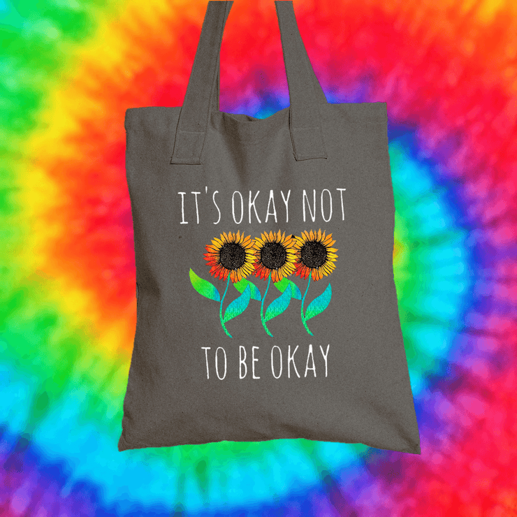It's Okay Not To Be Okay Tote Bag Tote bag Grow Through Clothing Grey