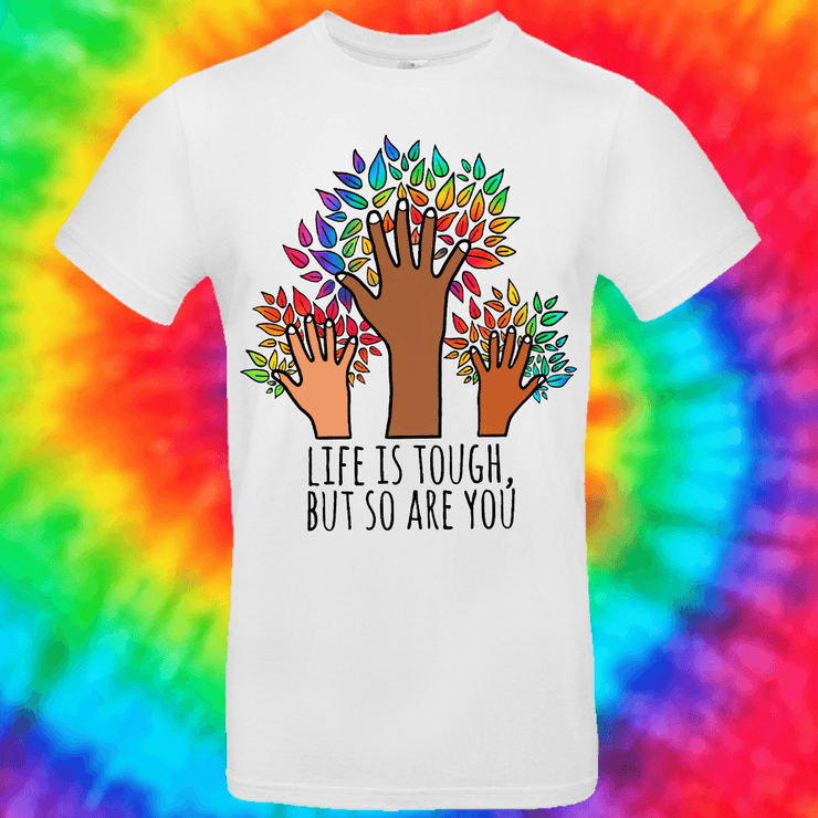 Life Is Tough, But So Are You Tee T-shirt Grow Through Clothing White Front Small Unisex