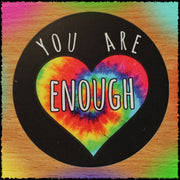 Original Hand-Painted Stickers Sticker Grow Through Clothing You Are Enough Single Sticker