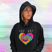 You Are Enough Hoodie Hoodie Grow Through Clothing